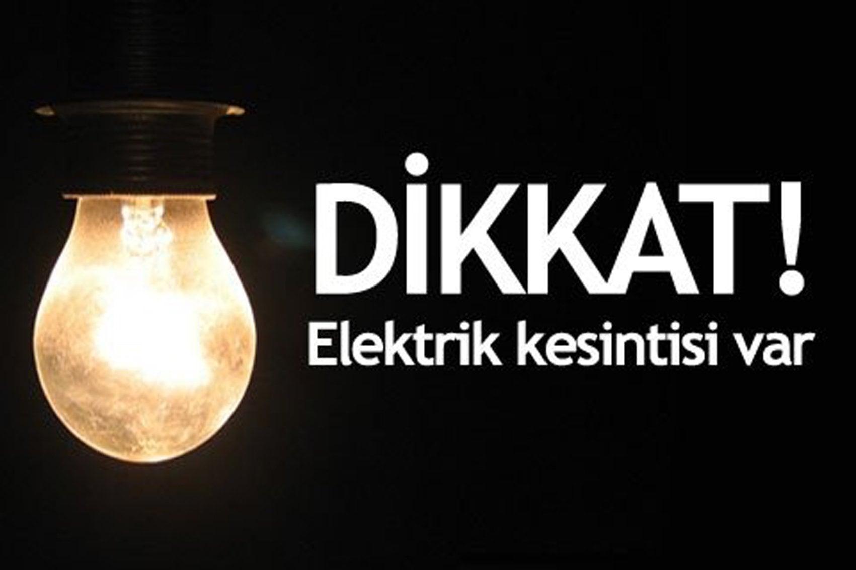 Dikkat! Elektrik Kesinitisi Var!