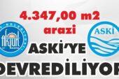 4.347,00 m2 arazi ASKİ'ye devrediliyor
