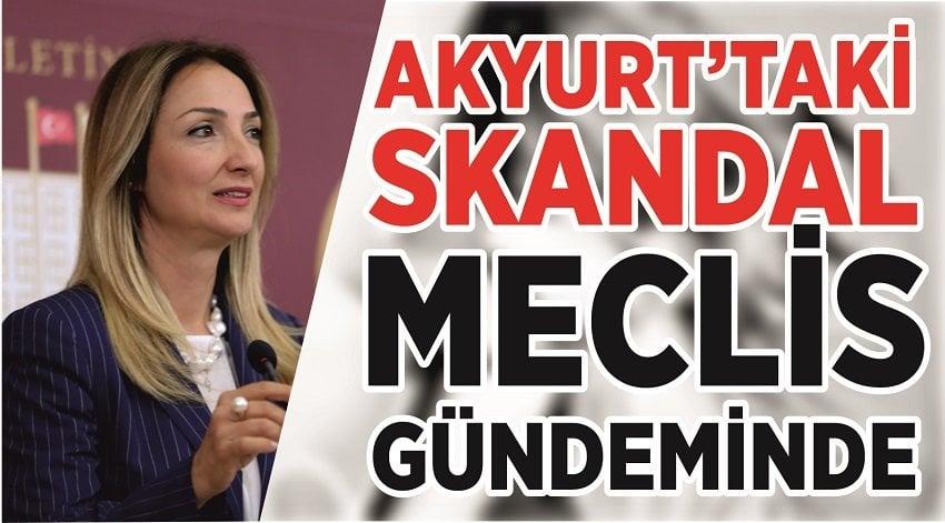 Akyurt'taki skandal meclis gündeminde