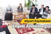 Kaymakam'dan Engelli Ailelerine Ziyaret
