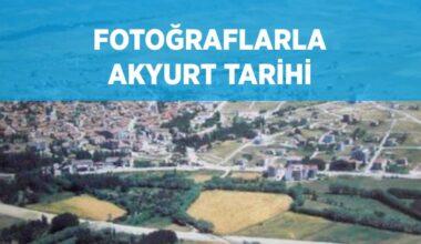 Fotoğraflarla Akyurt Tarihi