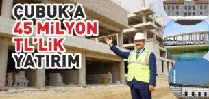 Çubuk'a 45 milyon TL'lik Yatırım