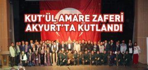 Kut'ül Amare Zaferi Akyurt'ta Kutlandı