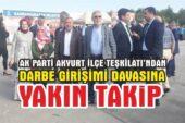 AK Parti Akyurt İlçe Teşkilatı'ndan Darbe Girişimi Davalarına Yakın Takip