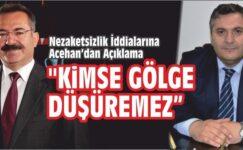 Acehan: Kimse Gölge Düşüremez