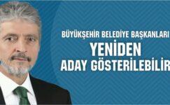 """""""İstanbul, Ankara, Balıkesir belediye başkanları yeniden aday gösterilebilir'"""