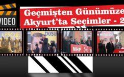 Video-Geçmişten Günümüze Akyurt'ta Seçimler-2009