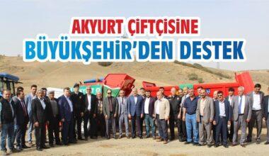 Akyurt Çiftçisine Büyükşehir'den Destek