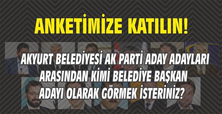 Anket! AK Parti Aday Adayları'ndan Kimi Aday Görmek İstersiniz?