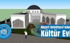 Akyurt Belediyesi'nden Kültür Evi