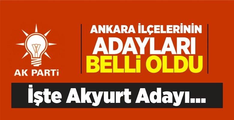 AK Parti'nin Ankara Adayları Netleşti!
