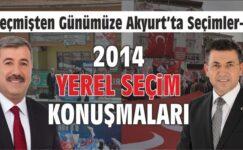 Akyurt 2014 Yerel Seçim Konuşmaları