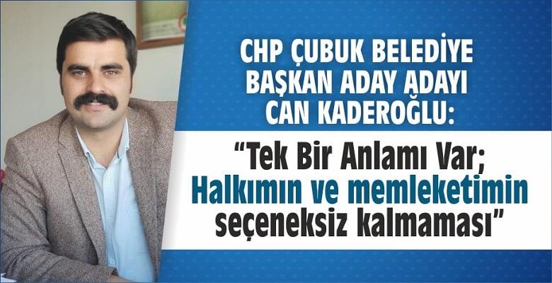 """Kaderoğlu: """"Çubuk'u Kazanmak Zor Değil"""""""