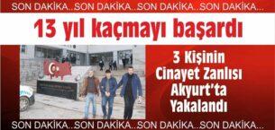 3 Kişinin Katil Zanlısı Akyurt'ta Yakalandı