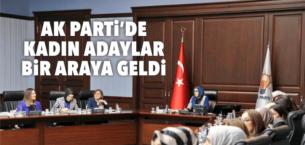 AK Parti'de Kadın Adaylar Bir Araya Geldi