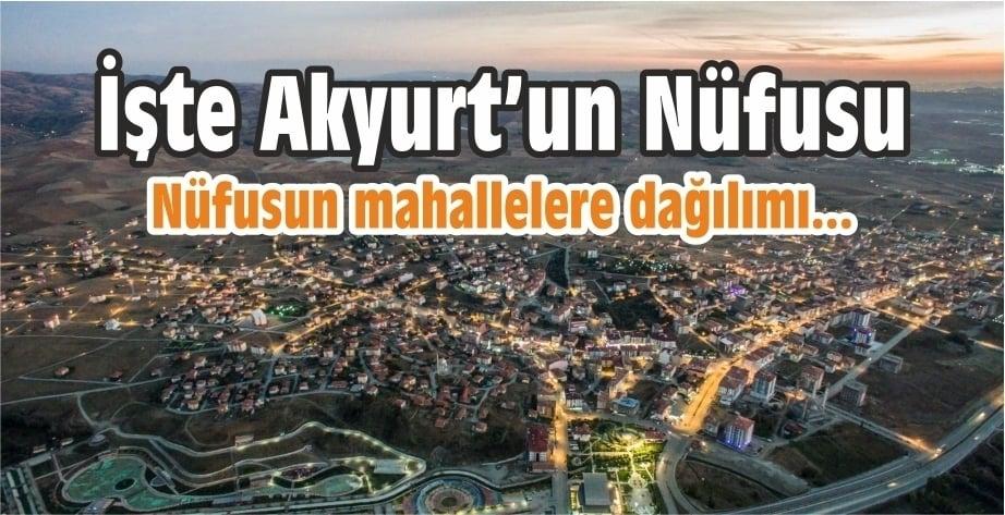İşte Akyurt'un 2018 yıl sonu nüfusu…