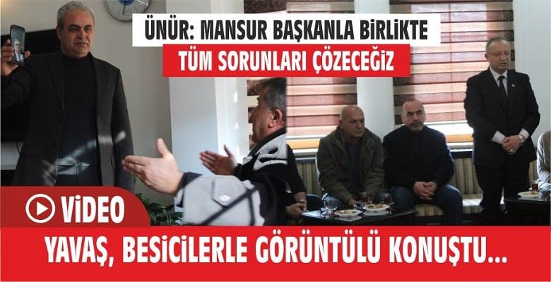 """""""Mansur Başkanla Birlikte Tüm Sorunları Çözeceğiz"""""""