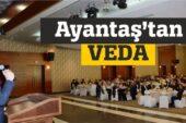 Belediye Başkanı Ayantaş'tan Veda