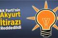 AK Parti'nin Akyurt İtirazı Reddedildi