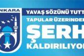 Ankara'da Tapulardaki Şerh Kaldırılıyor