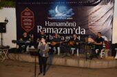 Ramazan'ın adresi bu yıl da Hamamönü olacak