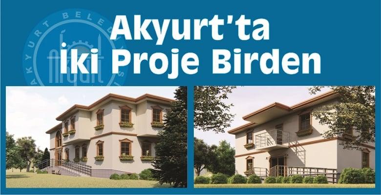 Akyurt'ta İki Proje Birden