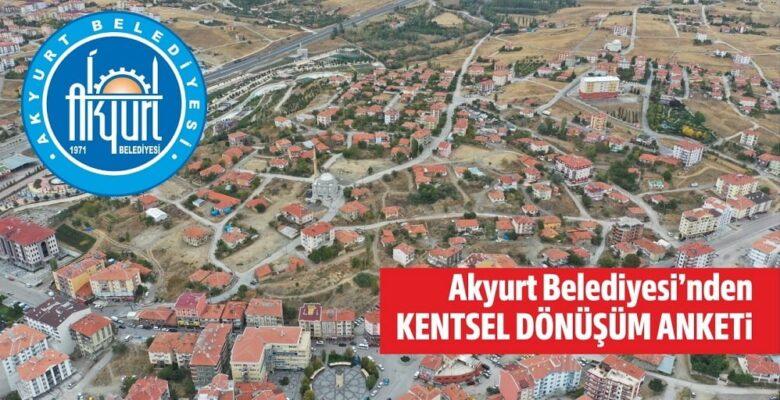 Akyurt'ta Kentsel Dönüşüm Anketi