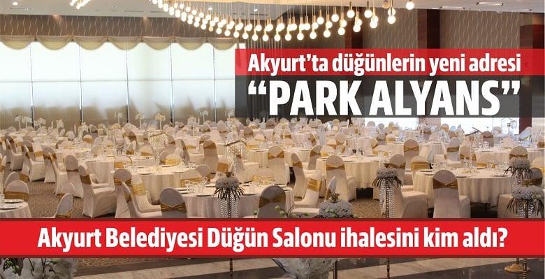 Akyurt'ta düğünlerde yeni adres: Park Alyans