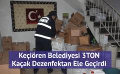 Keçiören Zabıtası'ndan baskın… 3 ton kaçak dezenfektan ele geçirildi