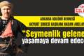 Hasan Arslan: Seymenlik geleneği yaşamaya devam edecek