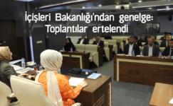 İçişleri Bakanlığı'ndan genelge: Toplantılar ertelendi