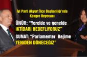 """İyi Parti Akyurt İlçe Kongresi gerçekleşti: """"Yeniden parlamenter rejime döneceğiz"""""""