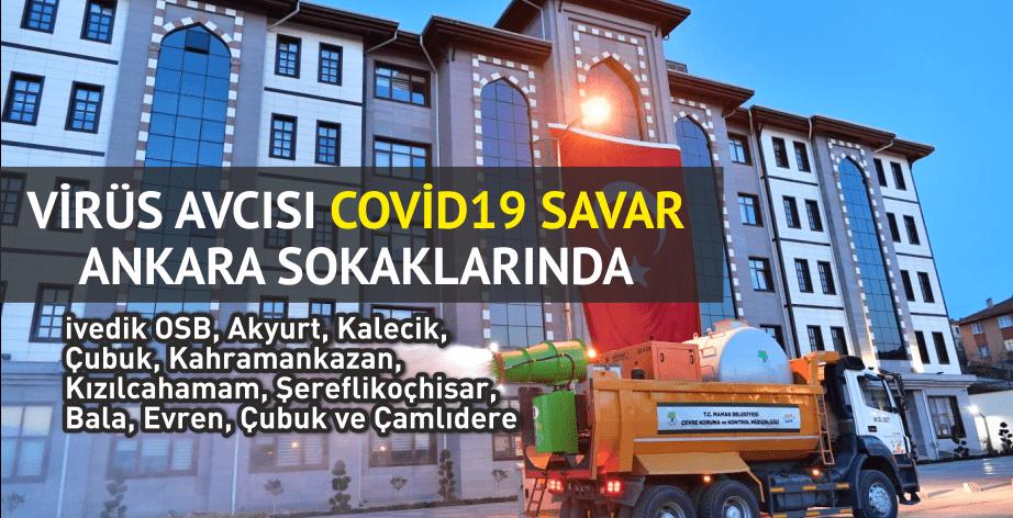Virüs Avcısı Covid19 SAVAR Ankara Sokaklarında