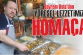 Bayram Usta'dan yöresel lezzetimiz: Homaça