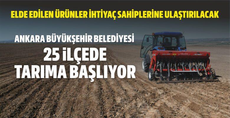Büyükşehir Belediyesi 25 ilçede tarıma başlıyor
