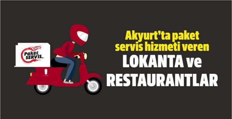 Akyurt'ta paket servis hizmeti veren lokantalar
