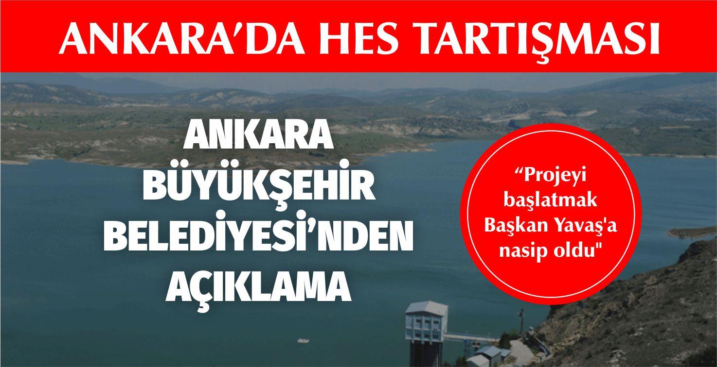 """Başkent'te HES tartışması: """"Projeyi başlatmak Başkan Yavaş'a nasip oldu"""""""