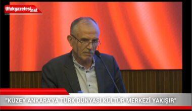 Taş: Kuzey Ankara'ya Türk Dünyası Kültür Merkezi Yakışır