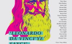 Leonardo Da Vinci'ye Saygı Sergisi Çankaya'da