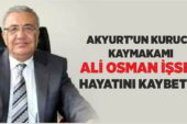 Akyurt'un kurucu kaymakamı İşsen, hayatını kaybetti