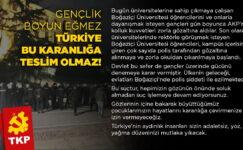 """""""Gençlik boyun eğmez, Türkiye bu karanlığa teslim olmaz!"""""""