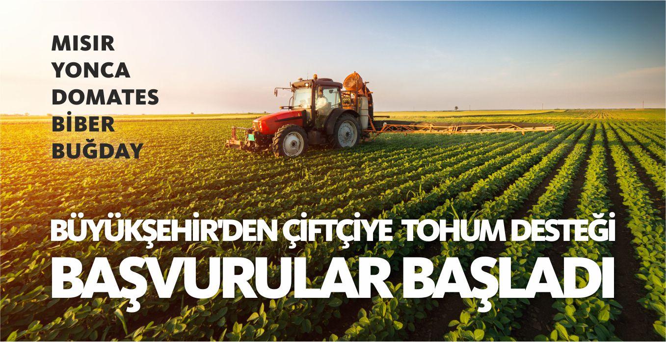 Büyükşehir'den çiftçiye tohum desteği. Başvurular başladı