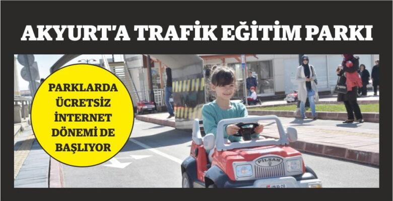 Akyurt'a trafik eğitim parkı
