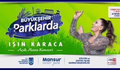 """Başkentlilerin kulaklarının pası silinecek: """"Büyükşehir Parklarda"""" nın ilk konseri Işın Karaca'dan"""